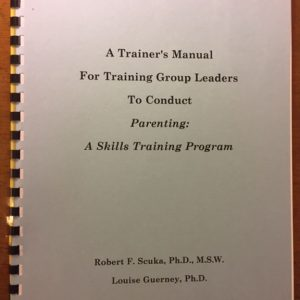M-405 – A Trainer's Manual for Training Group Leaders to Conduct Parenting: A Skills Training Program