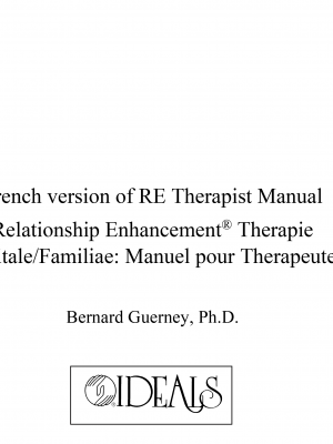 M-151 French version of RE Therapist Manual: Relationship Enhancement® Therapie Maritale/Familiae: Manuel pour Therapeutes