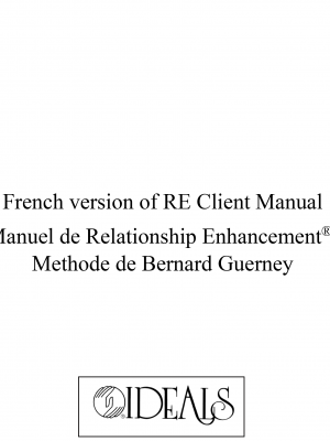 M-152 French version of RE Client Manual: Manuel de Relationship Enhancement®: Methode de Bernard Guerney